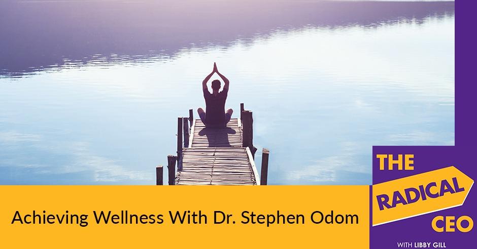 TRC 3 | Achieving Wellness