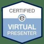Certified Virtual Presenter Badge