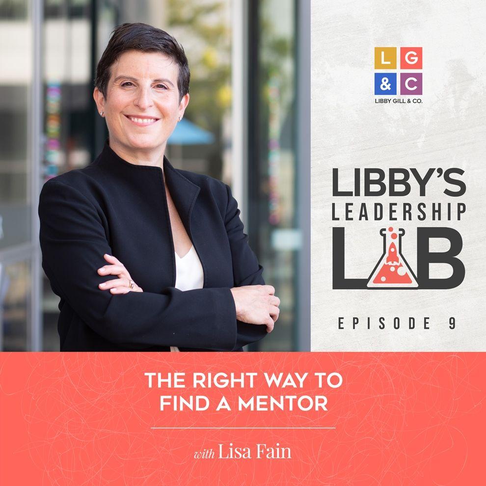 9 Lisa Fain - Libby Gill Guest Podcast Cover