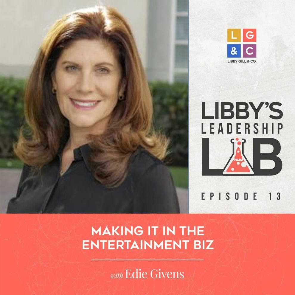 13 Edie Givens - Libby Gill Guest Podcast Cover