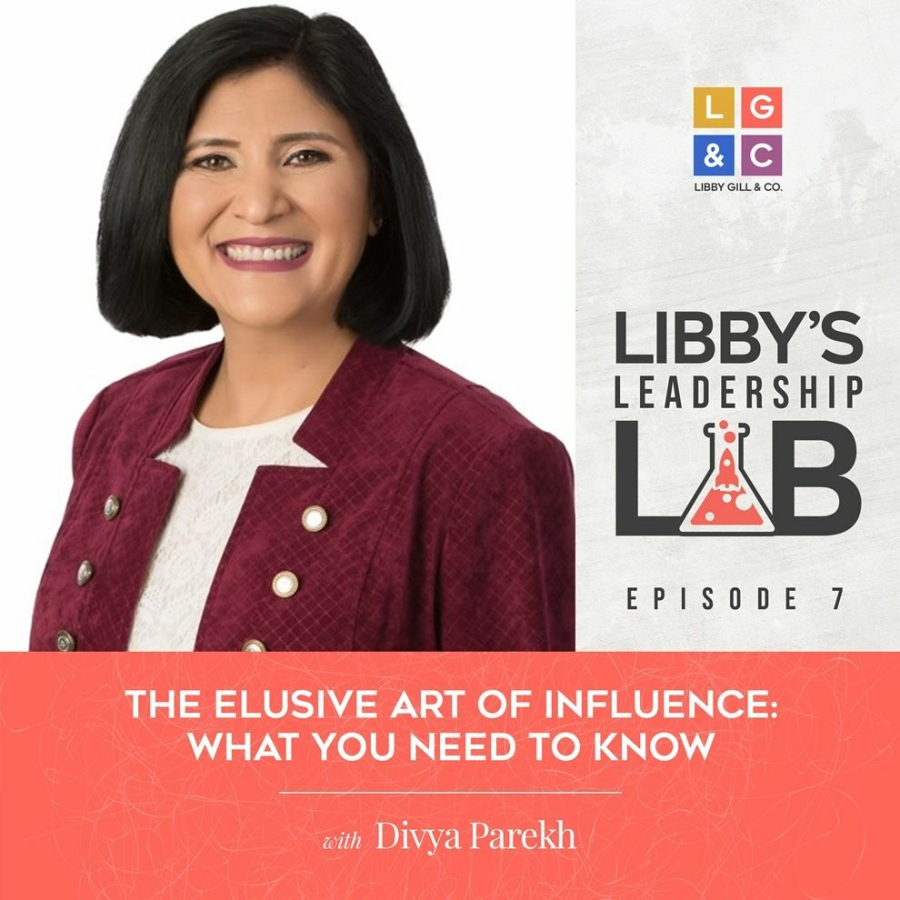7 Divya Parekh - Libby Gill Guest Podcast Cover