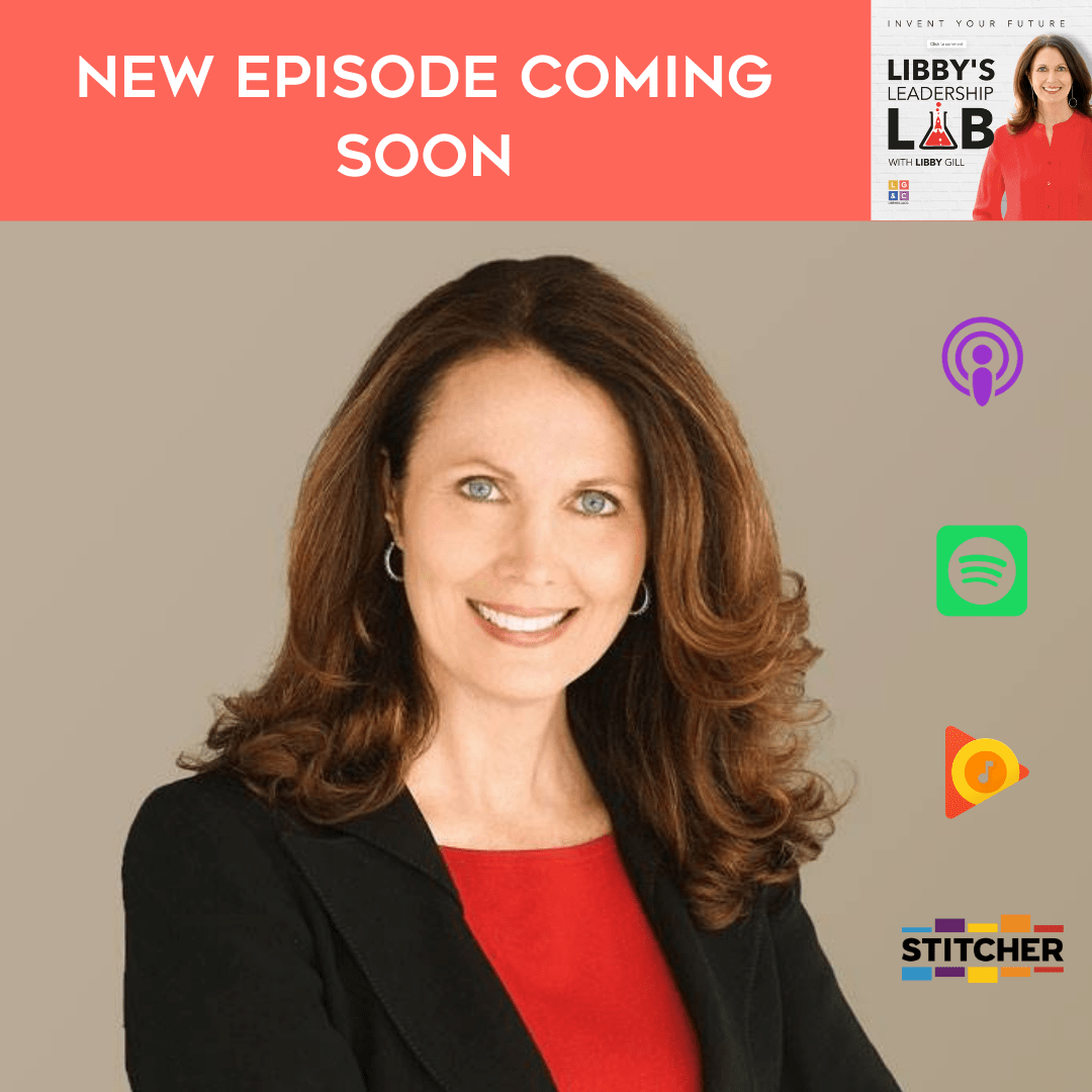 Libby Gill_ Podcasts (3)